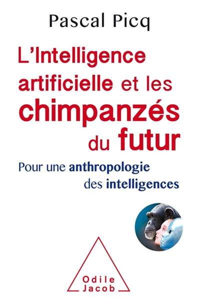 L'INTELLIGENCE ARTIFICIELLE ET LES CHIMPANZES DU FUTUR